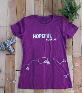 Hopeful Mama Shirt