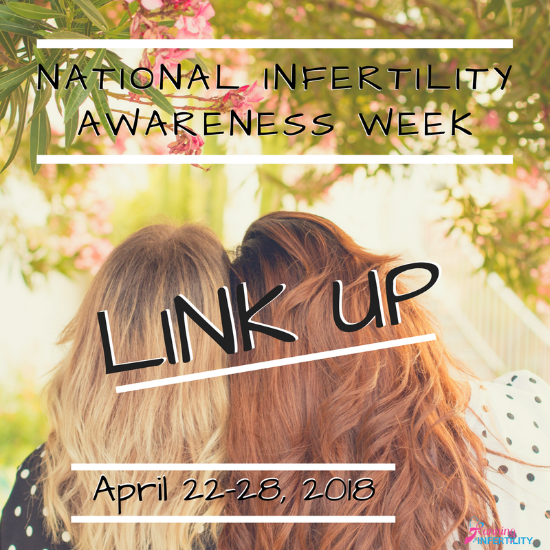 National Infertility Awareness WeekLink Up