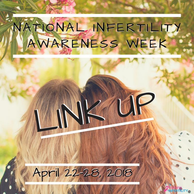 National Infertility Awareness WeekLink Up