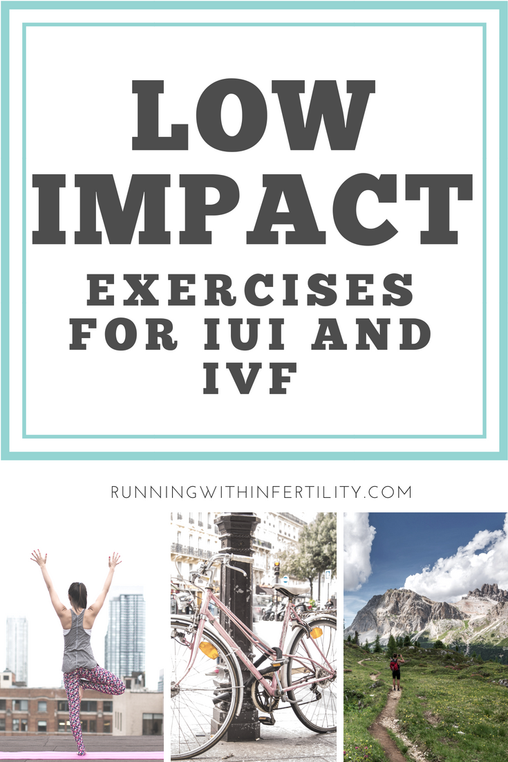 low impact exercises for IUI and IVF