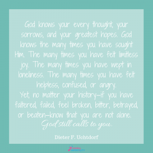 Elder Uchtdorf Quote on God Calling to Us