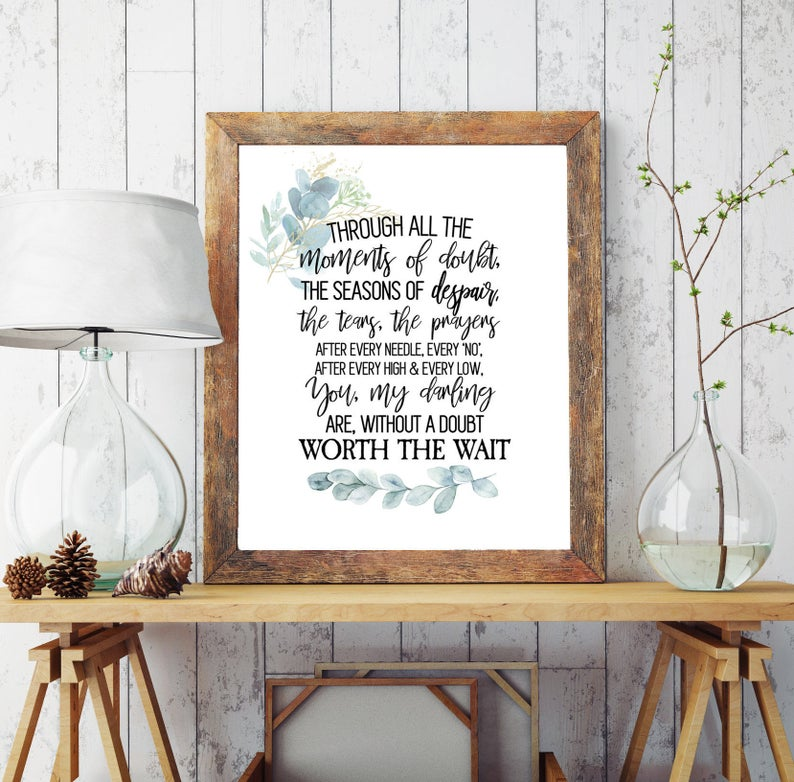 Worth the wait infertility inspirational print, with love from rustic Etsy Shop